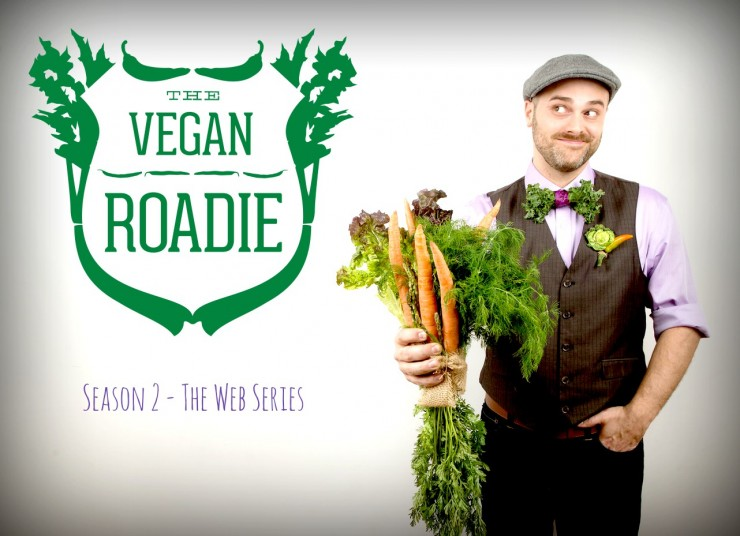 The Vegan Roadie Season 2