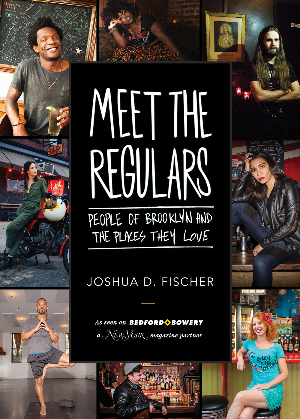 Meet the Regulars by Joshua D. Fischer