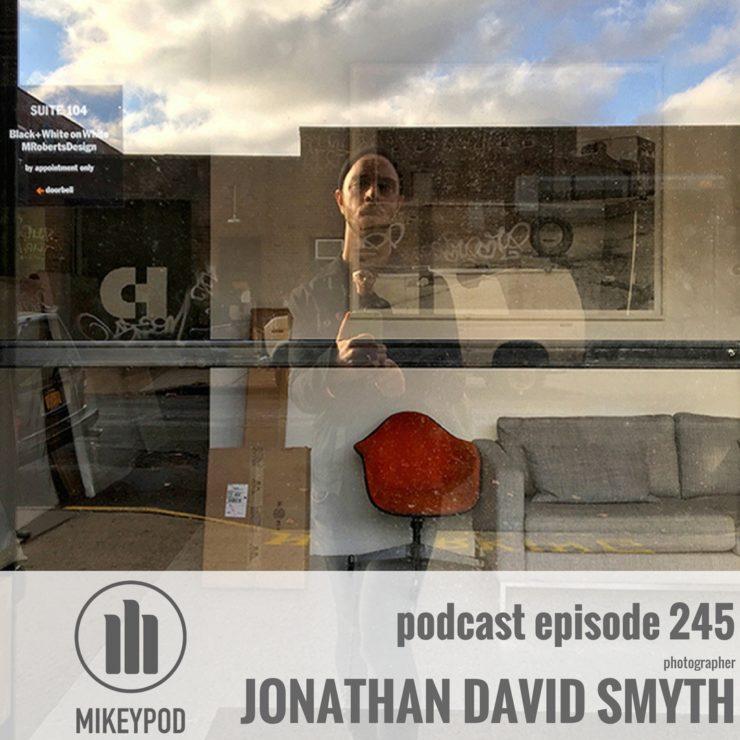 MikeyPod 245 Jonathan David Smyth